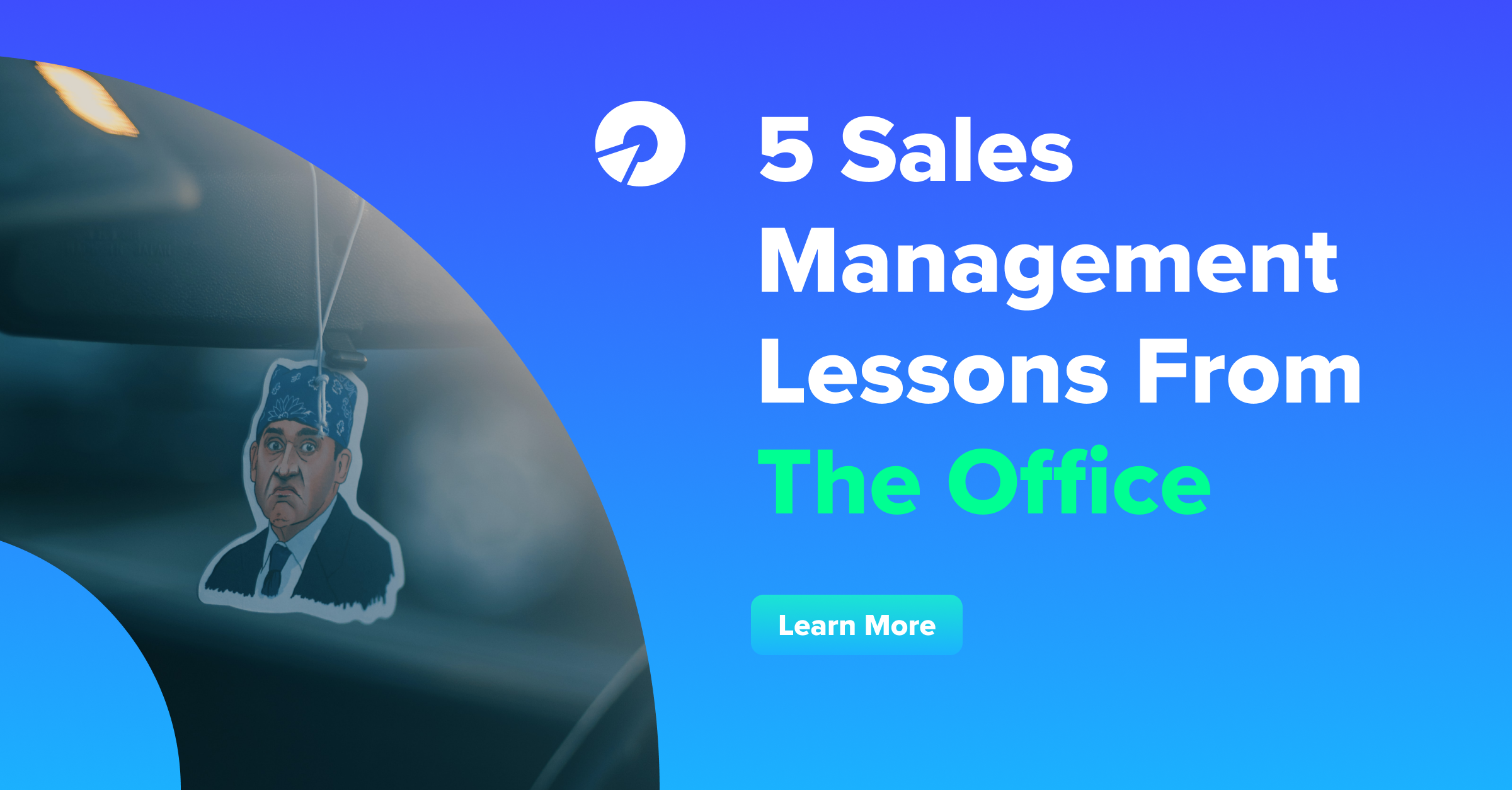 5 Sales Management Lessons From The Office