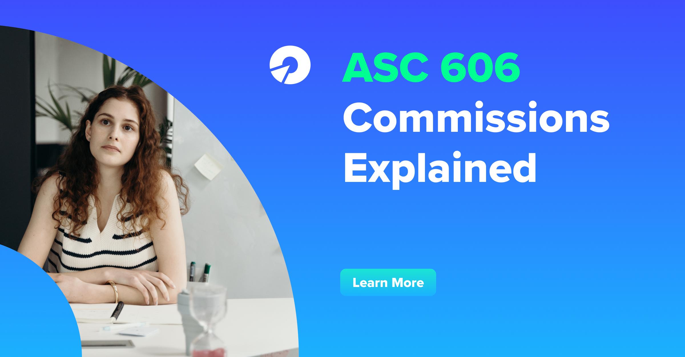 ASC 606 Commissions Explained