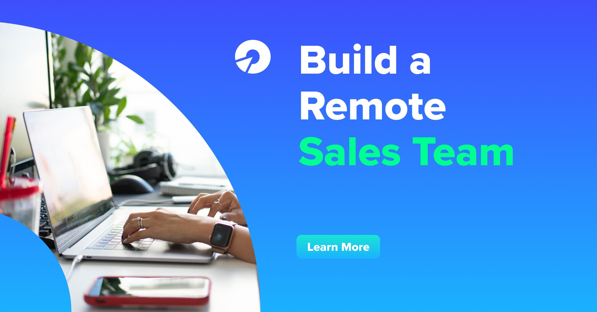 Build a Remote Sales Team
