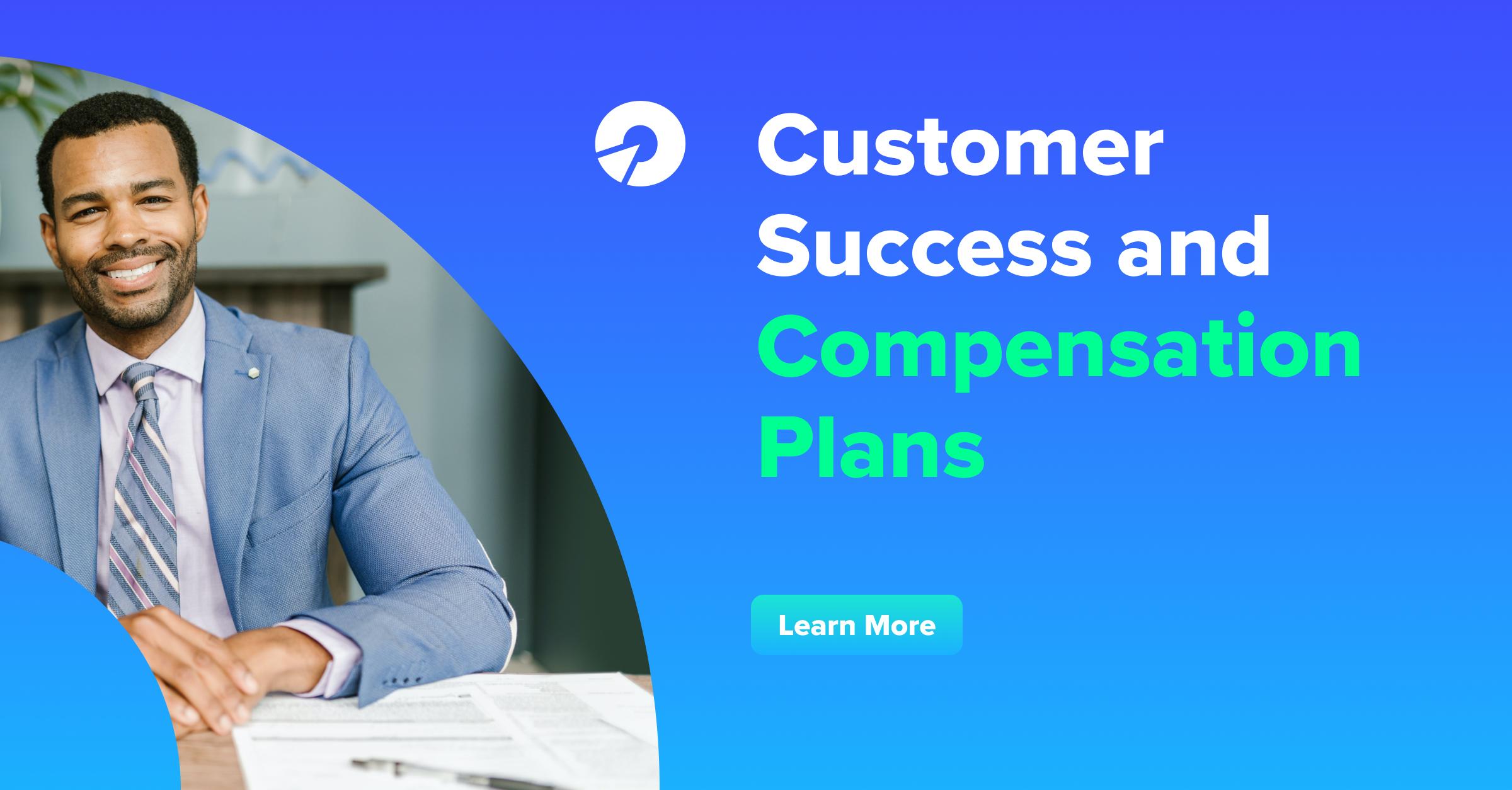 Customer Success Compensation Plans