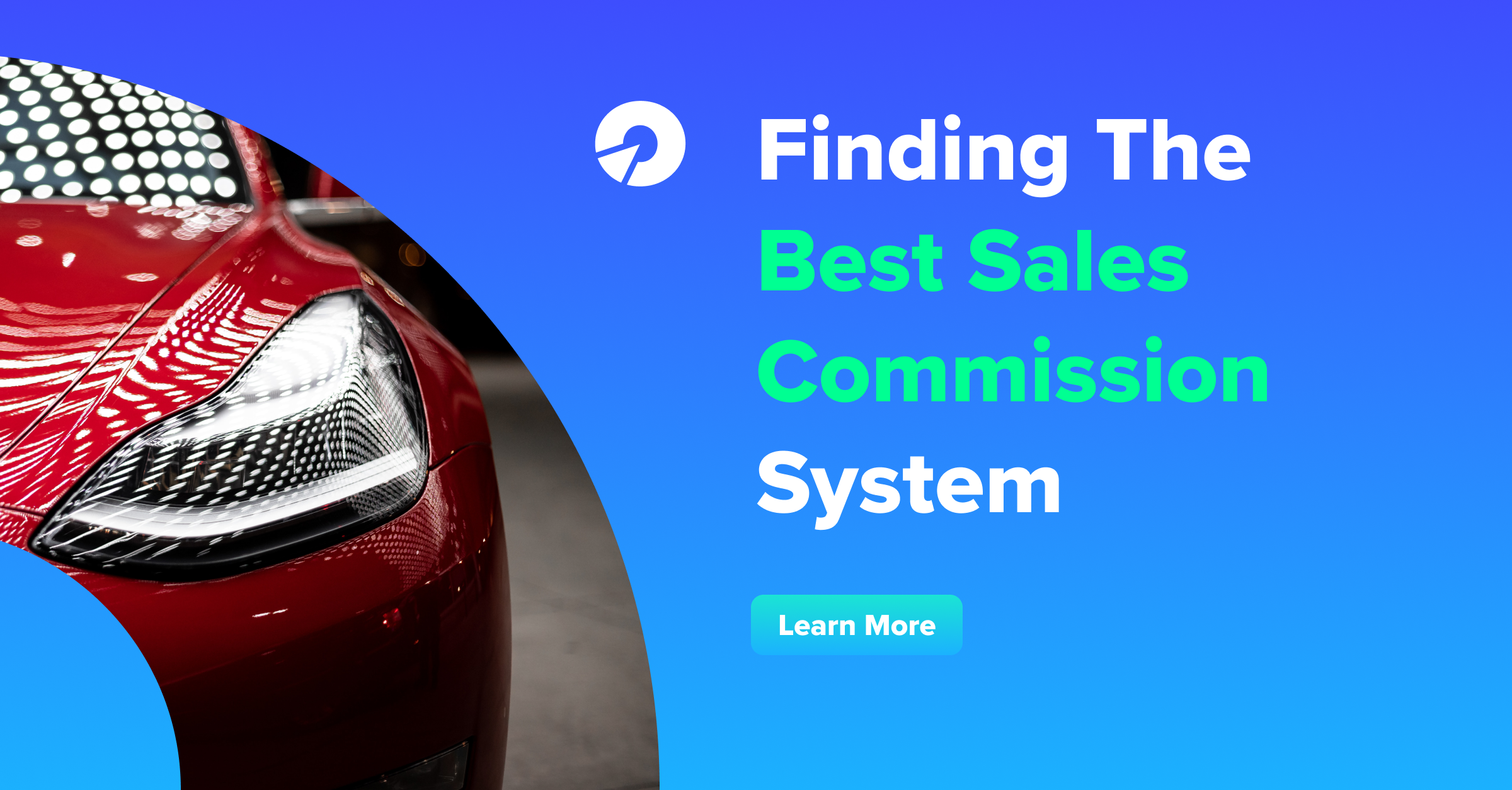 Finding The Best Sales Commission System