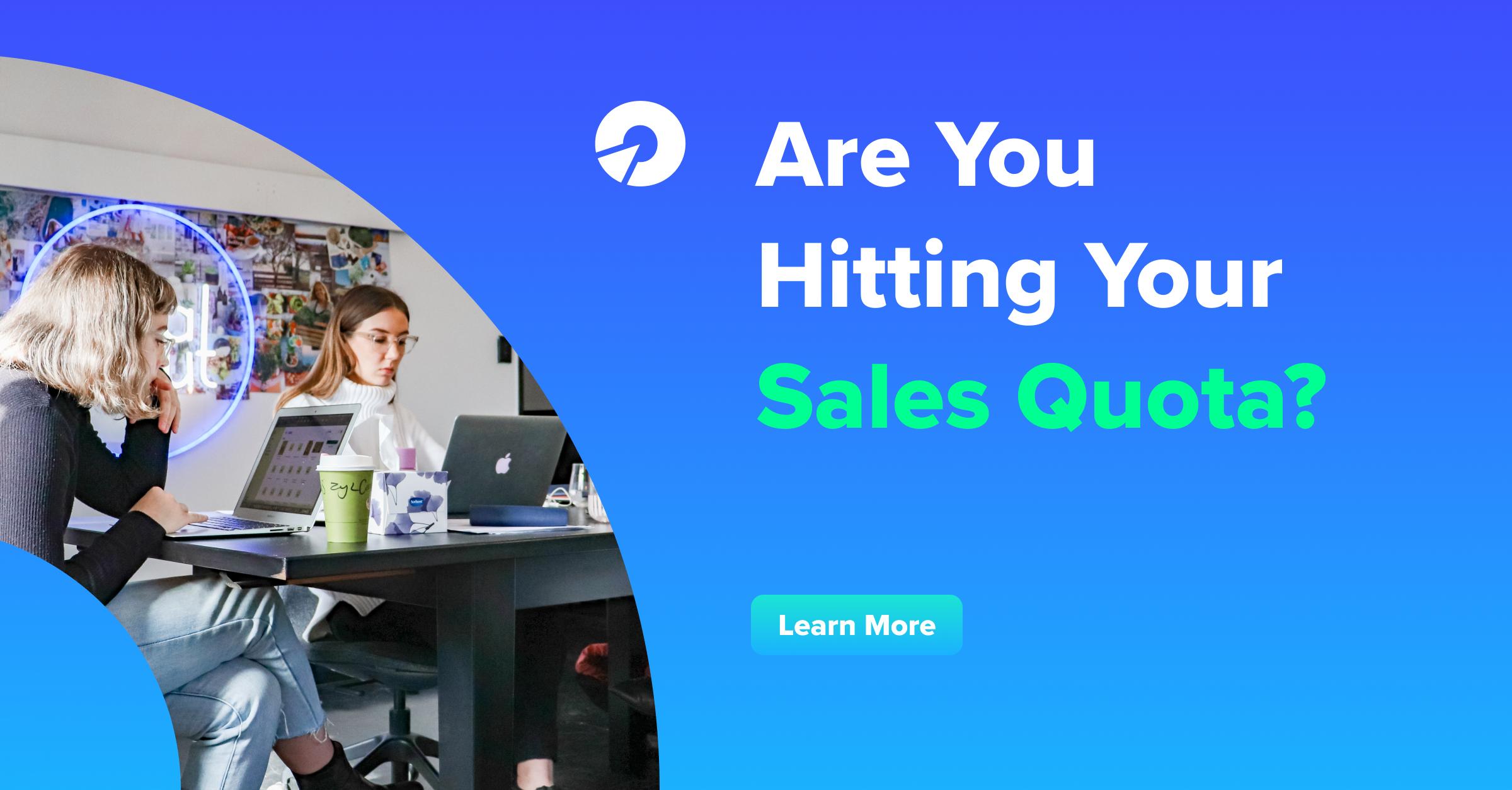 Hitting Your Sales Quota?