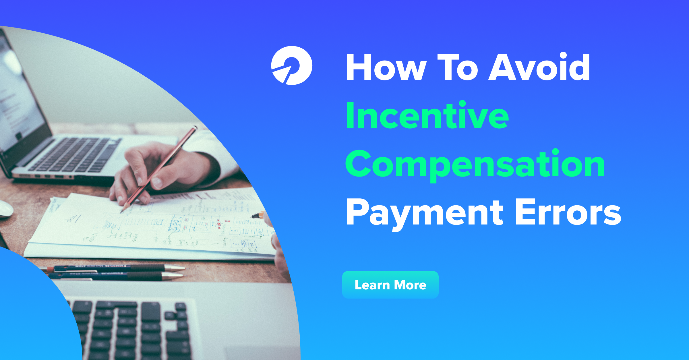 How To Avoid Incentive Compensation Payment Errors