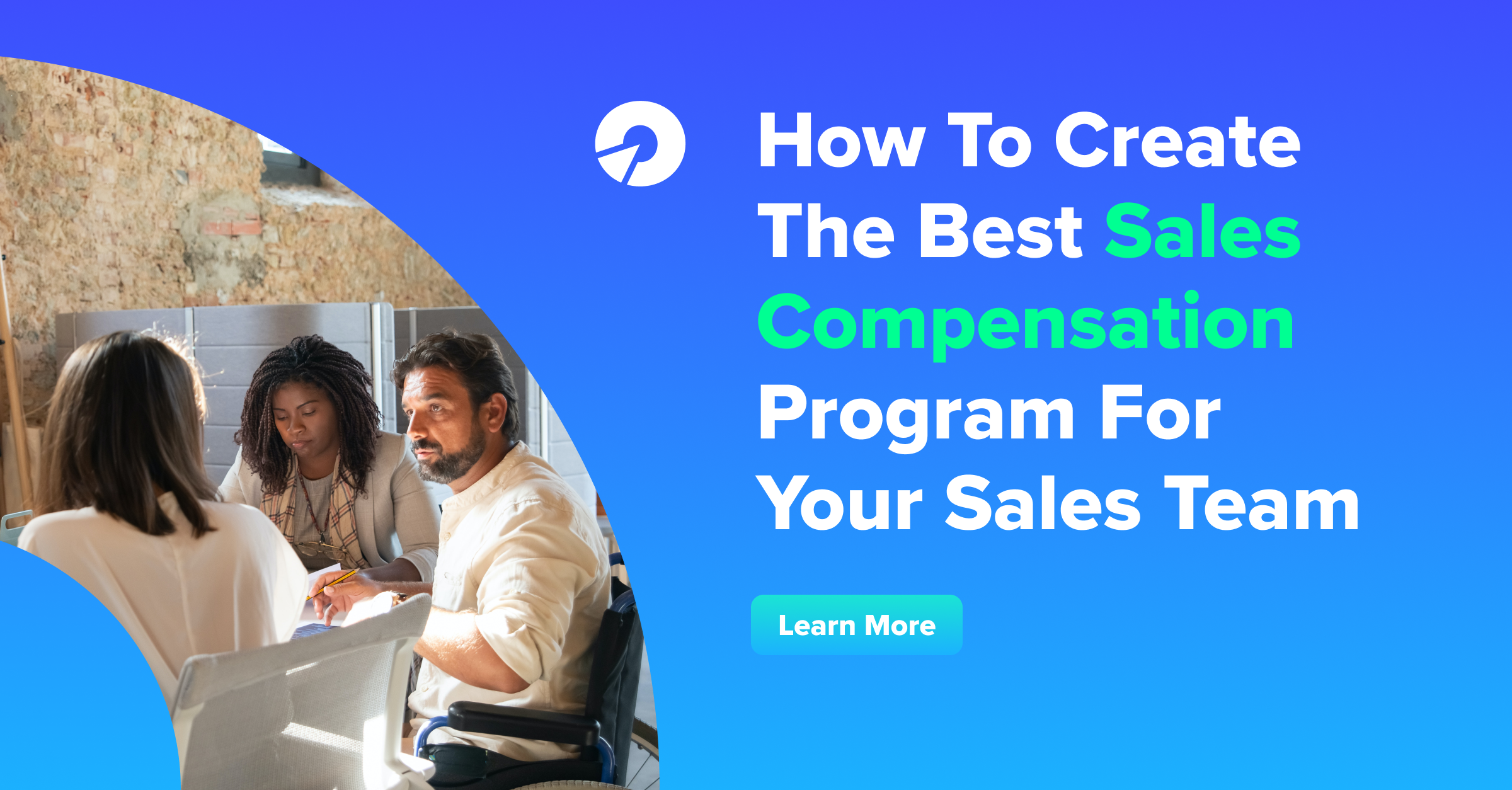 How To Create The Best Sales Compensation Program For Your Sales Team