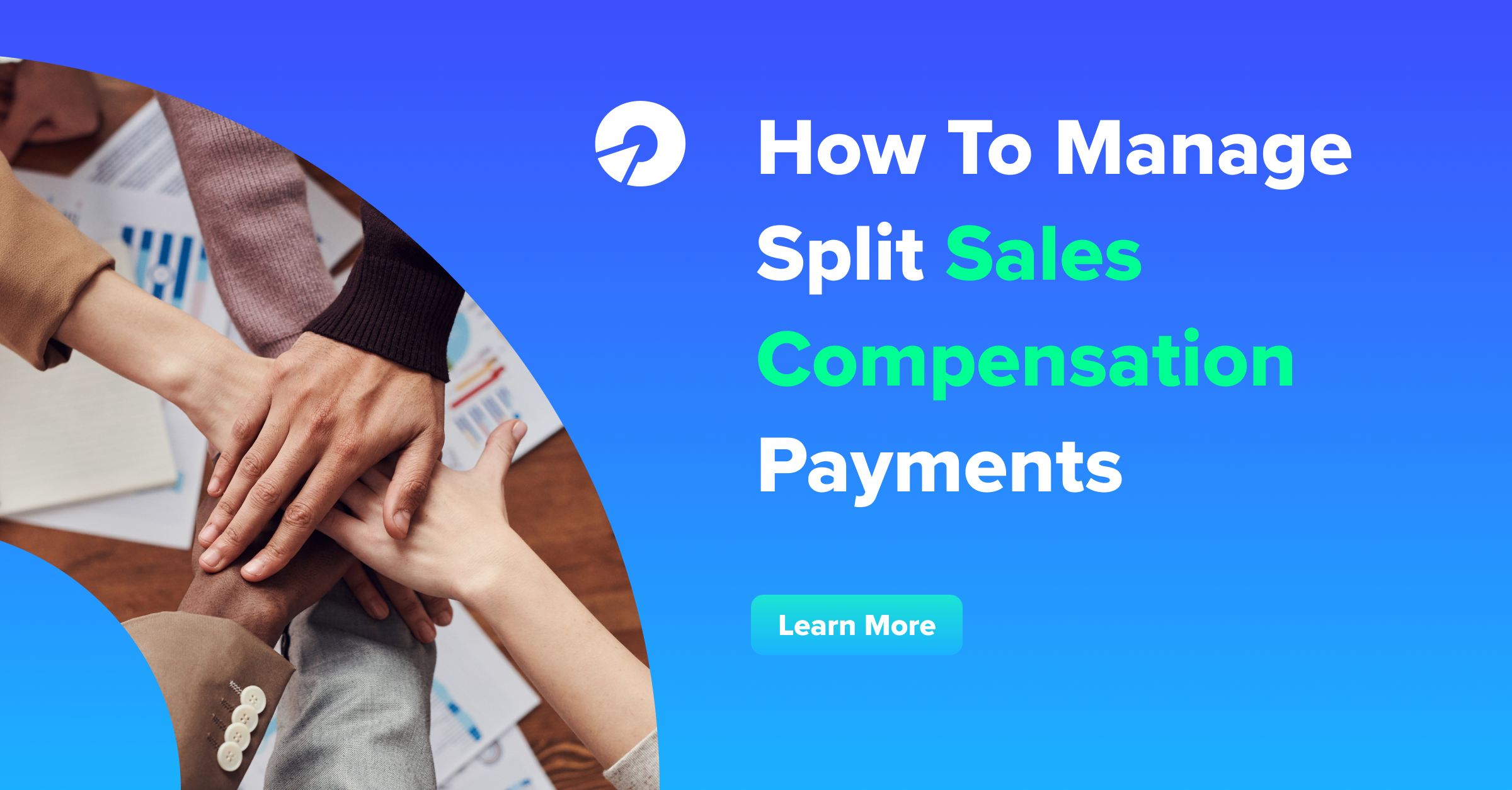 How To Manage Split Sales Compensation Payments