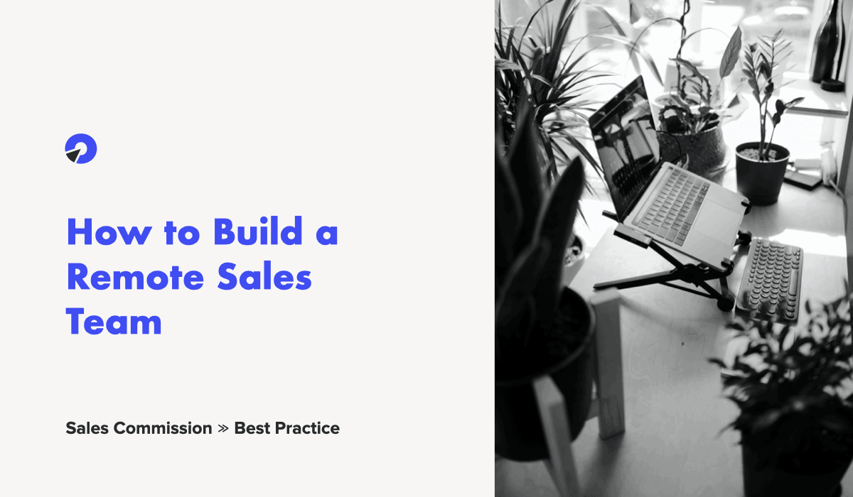 how to build a remote sales team