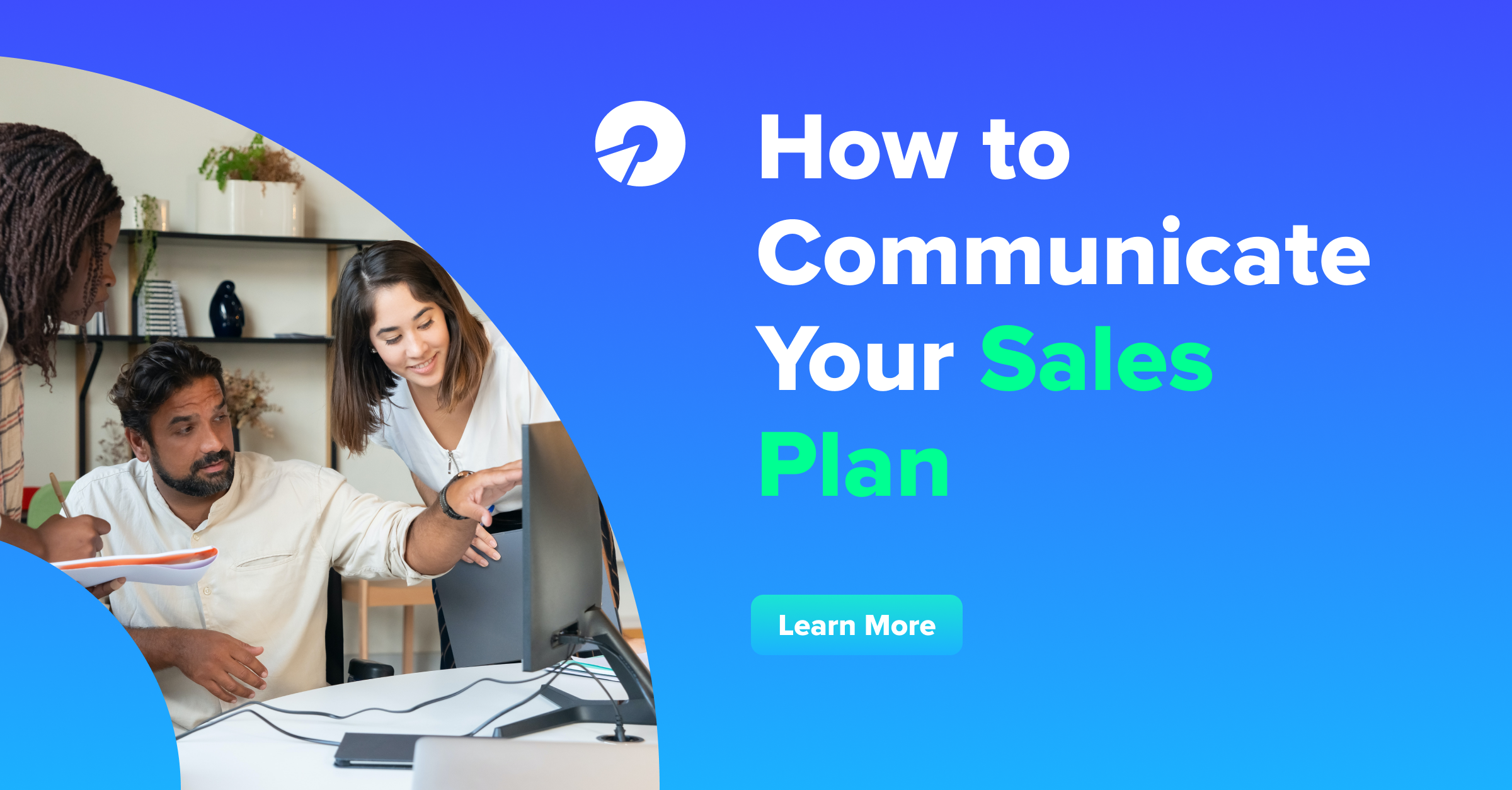 How to Communicate Your Sales Plan