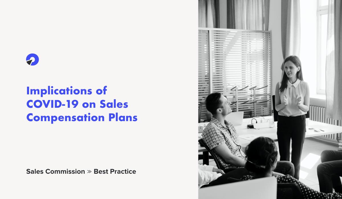 covid-19 sales compensation plan