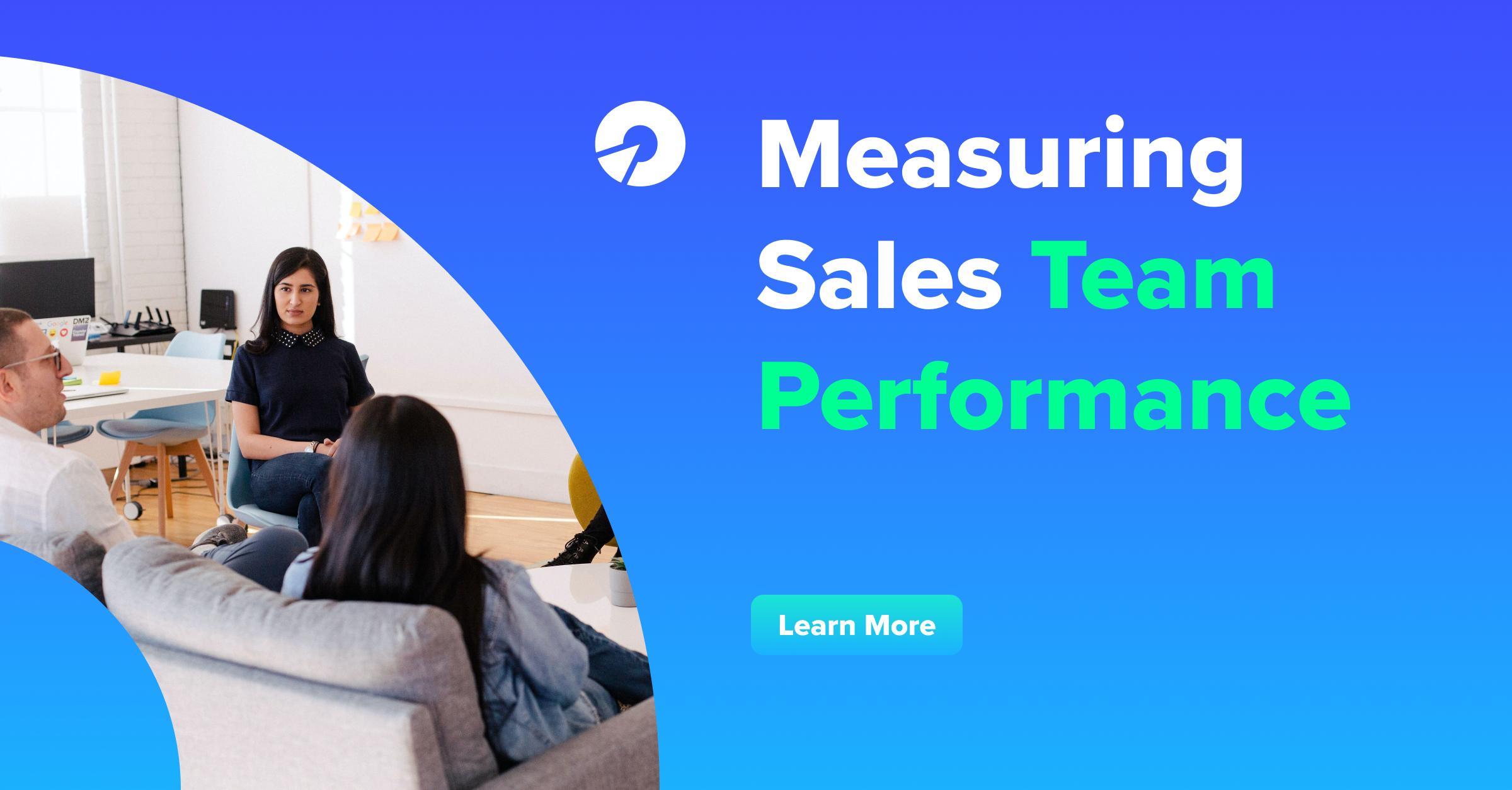 Measuring Sales Team Performance