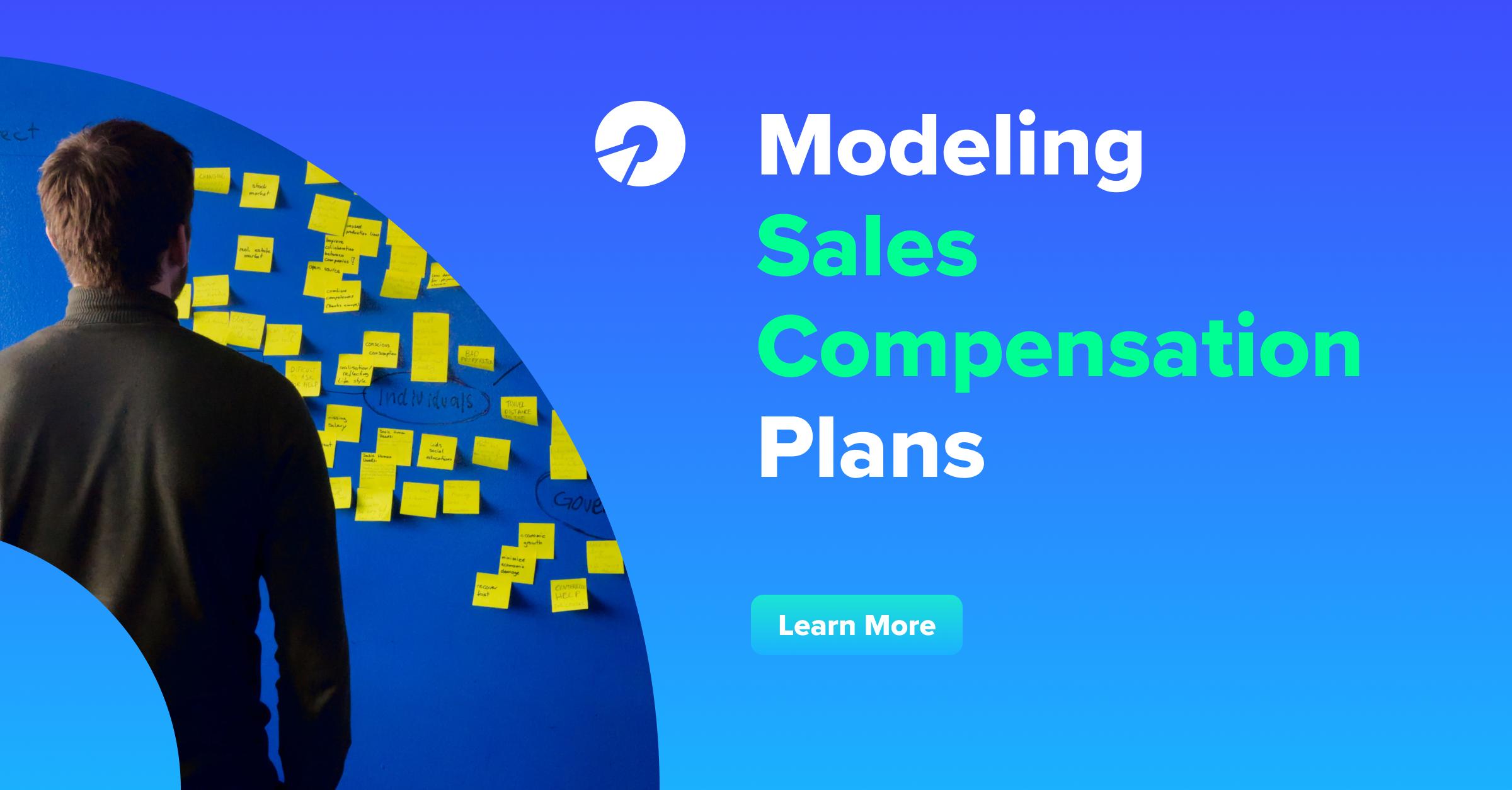 Modeling Sales Compensation Plans