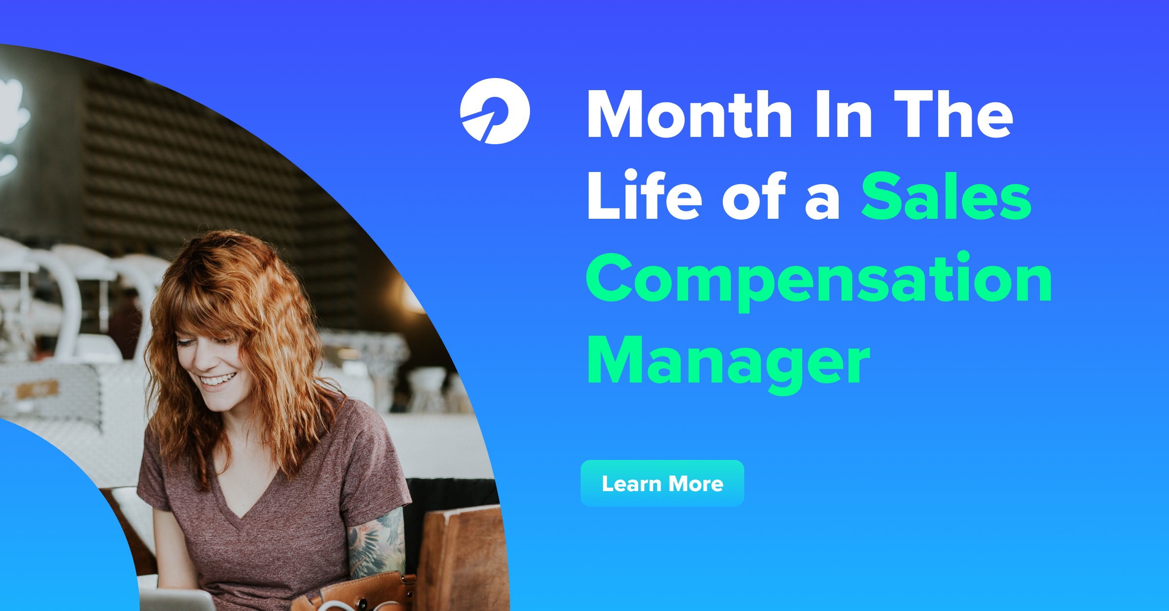 Month In The Life of a Sales Comp Manager