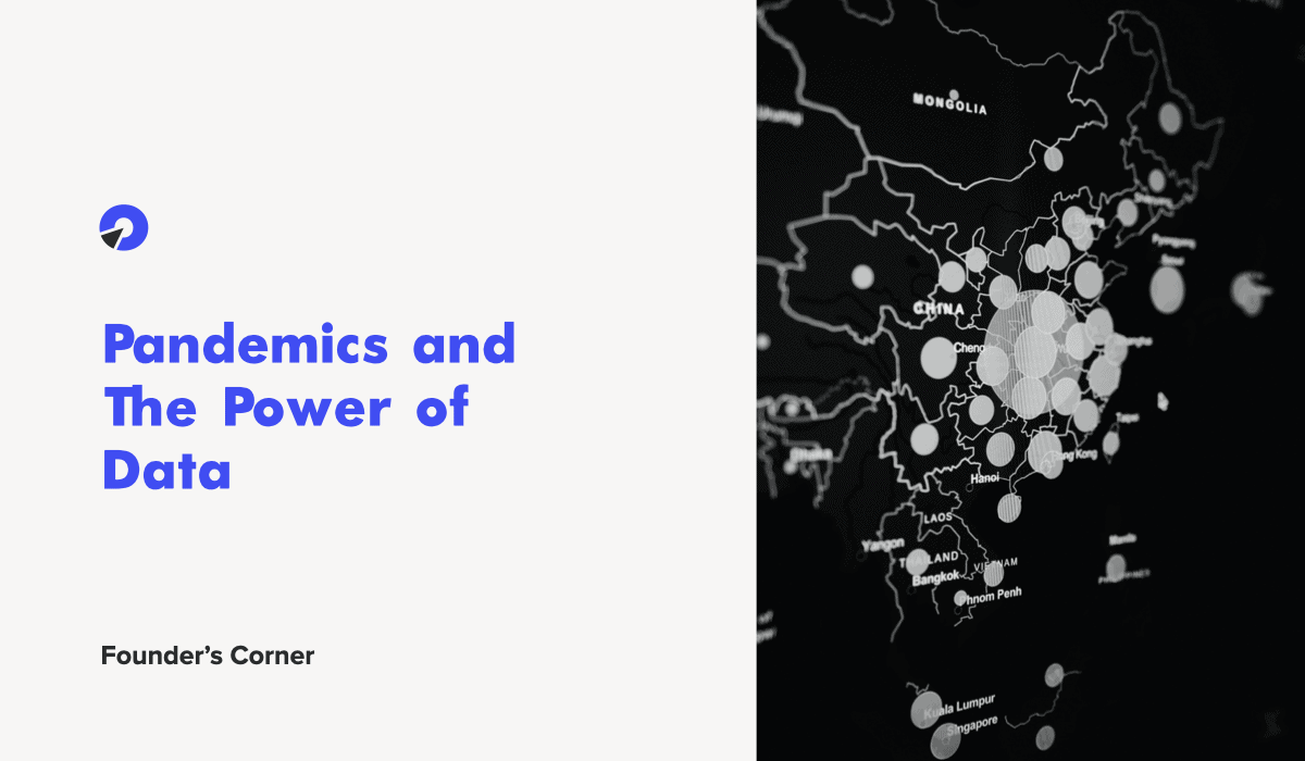 Pandemics and The Power of Data