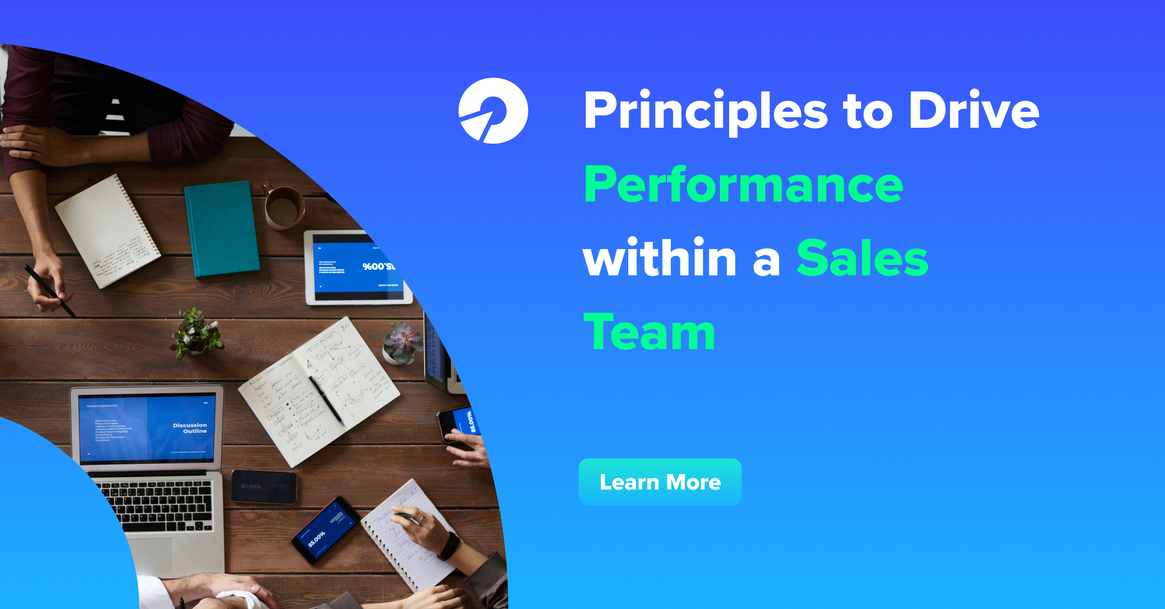Principles to Drive Performance within a Sales Team
