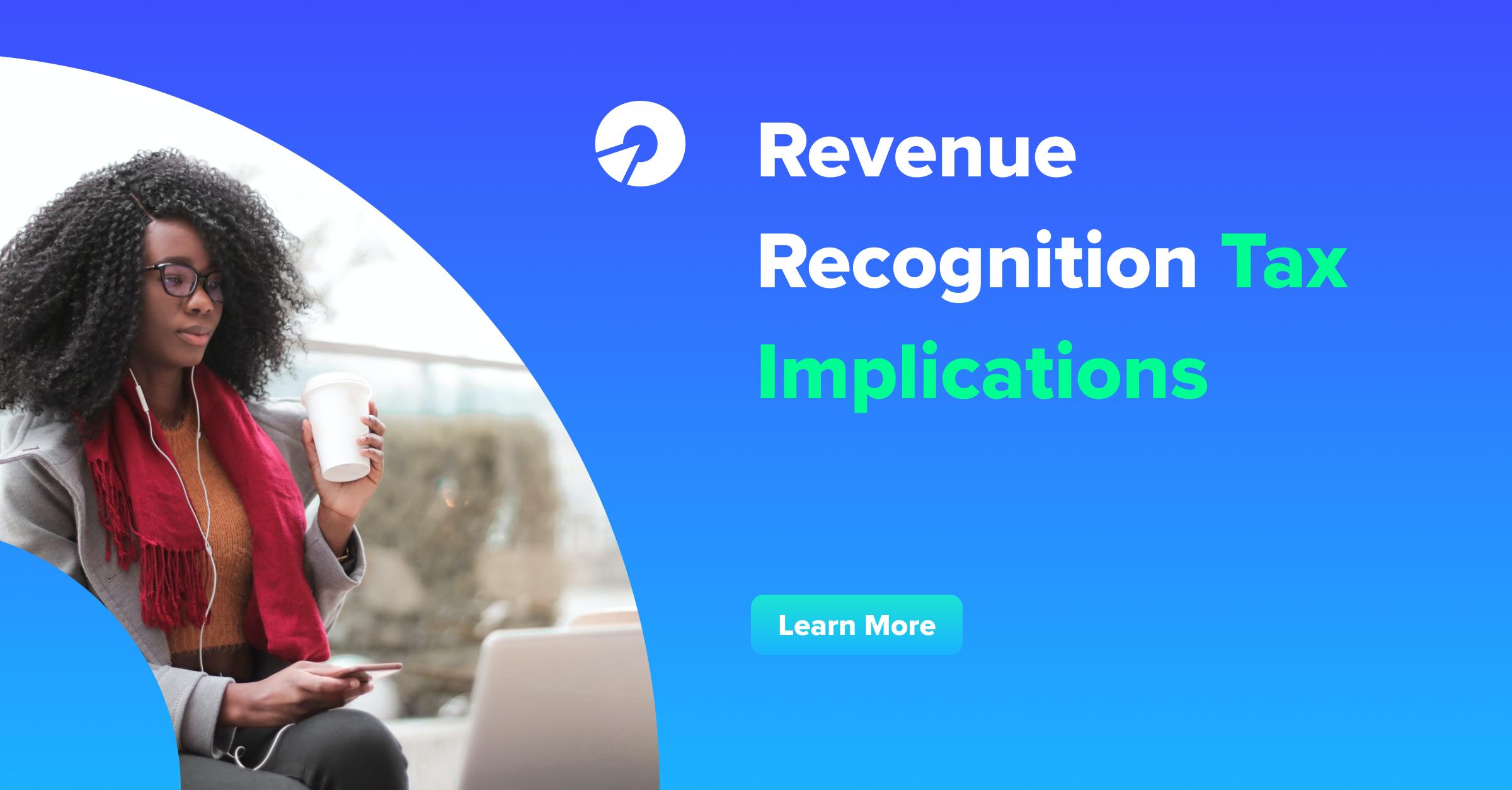 Revenue Recognition Tax Implications