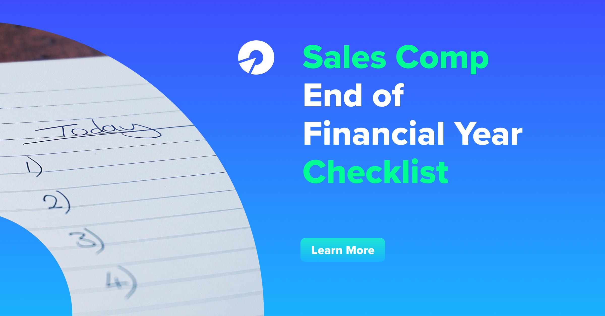 Sales Comp End of Financial Year Checklist