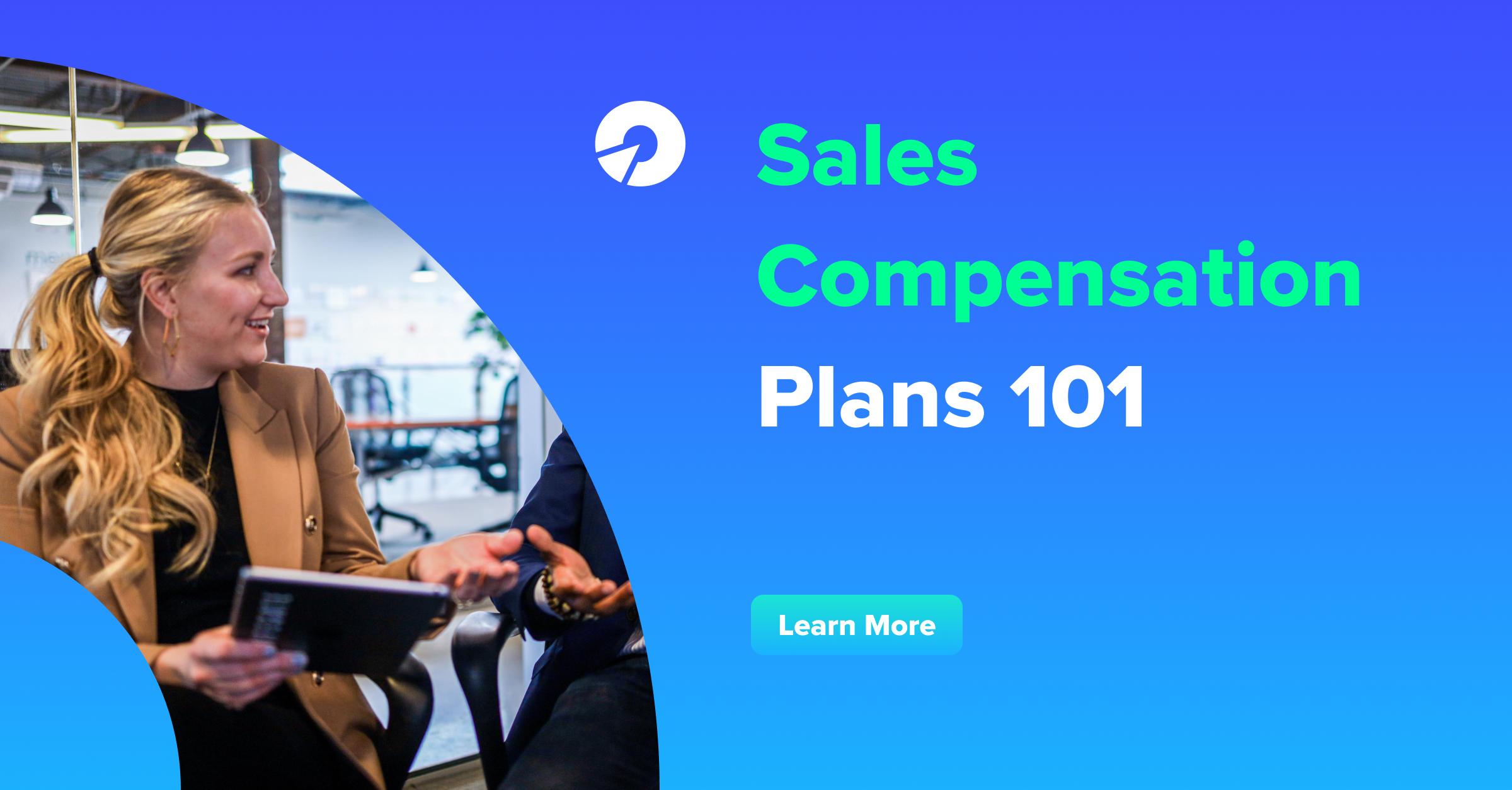 Sales Compensation Plans 101