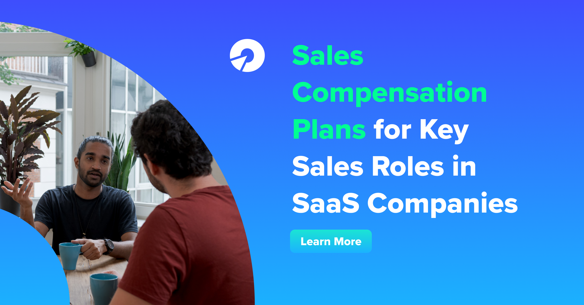 Sales Compensation Plans for Key Sales Roles in SaaS Companies