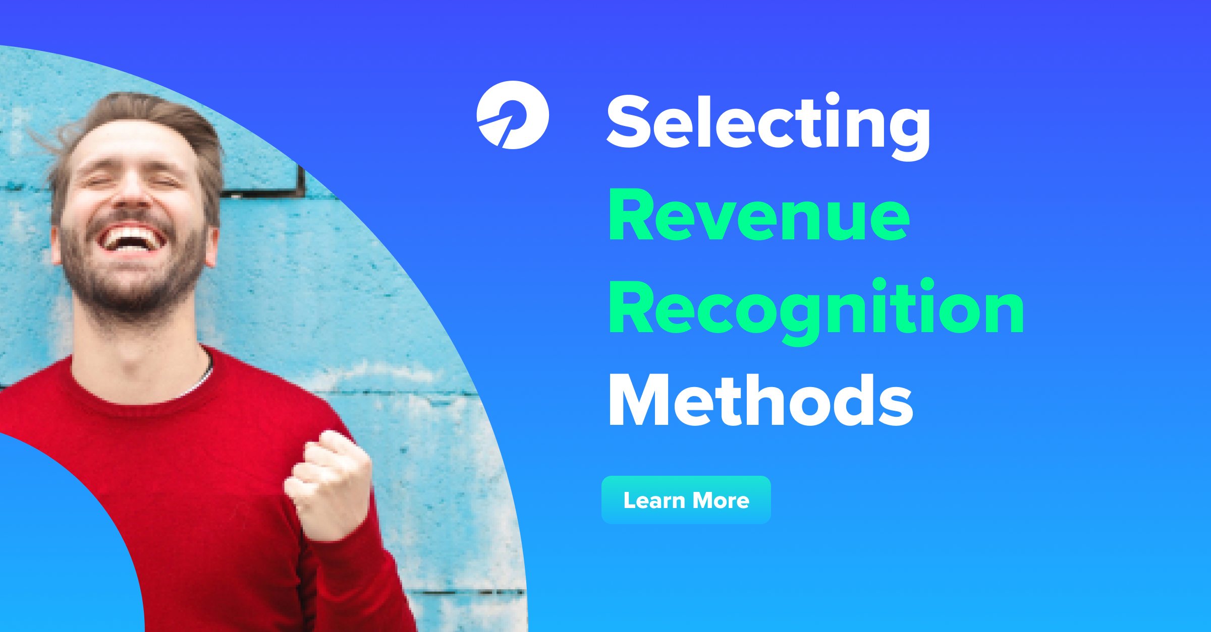 Selecting Revenue Recognition Methods
