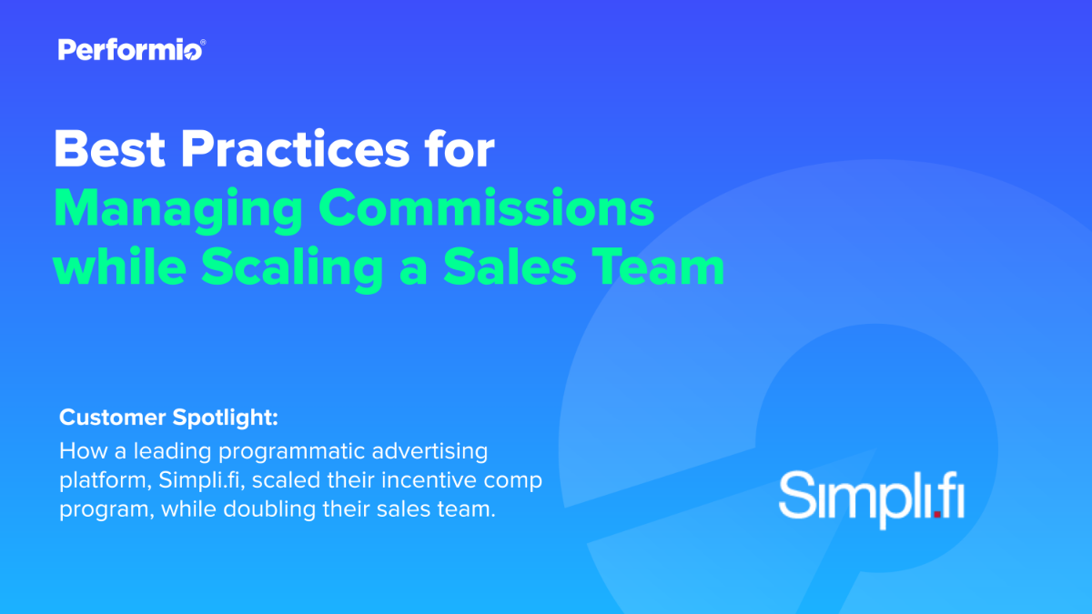 Managing Commissions while Scaling a Sales Team