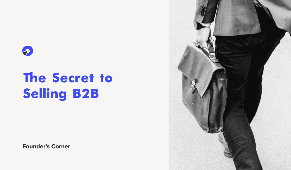 The Secret to Selling B2B